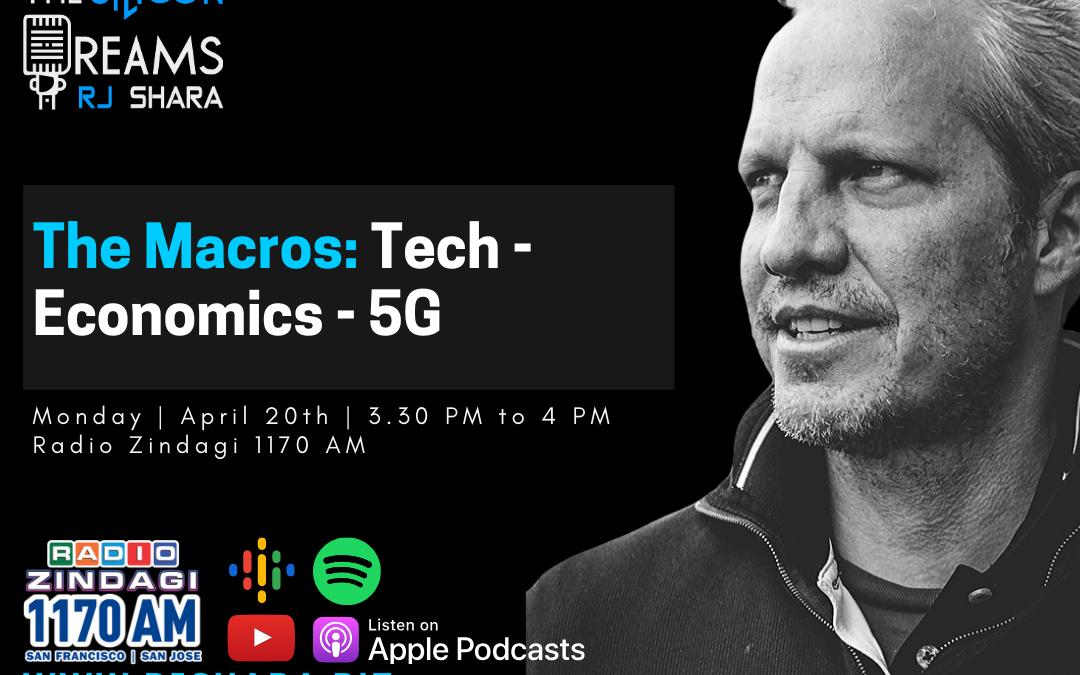 The Macros: Tech, Economy And 5G